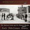 American Colony 7: Early 20th-Century History